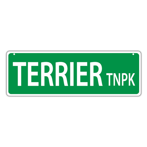 Novelty Street Sign - Terrier Turnpike