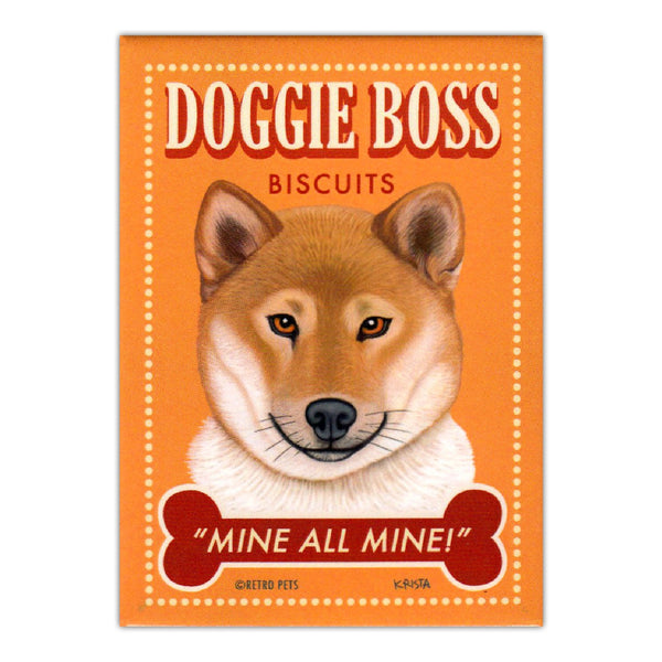 Refrigerator Magnet - Doggie Boss Biscuits Mine All Mine