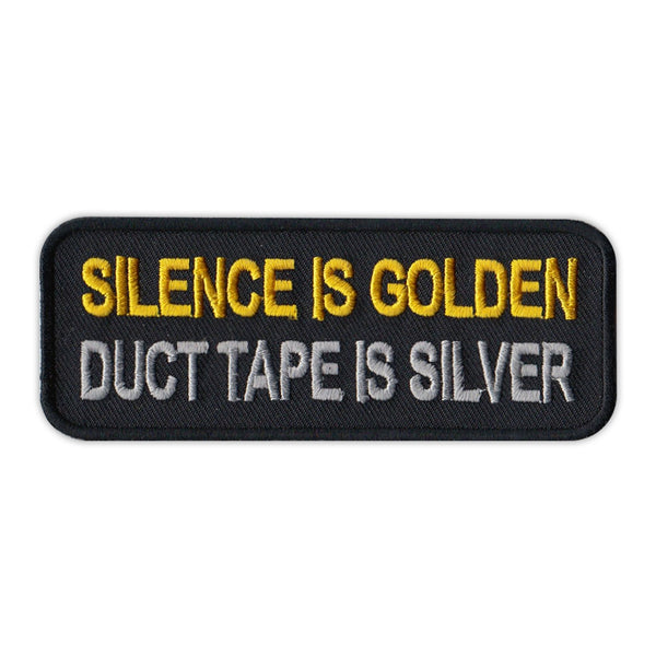 Patch - Silence Is Golden, Duct Tape Is Silver