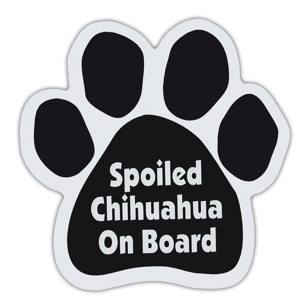 Dog Paw Magnet - Spoiled Chihuahua On Board
