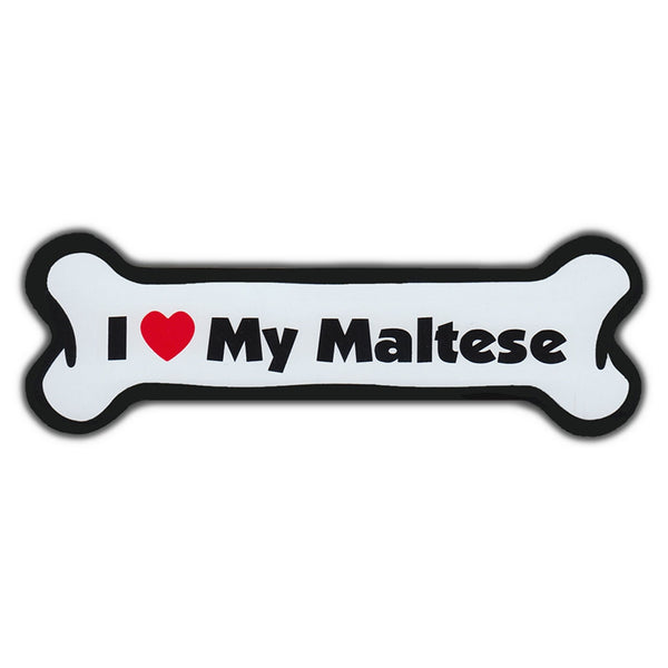 Dog Bone Magnet - I Love My Maltese