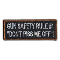"Patch - Motorcycle Biker Jacket/Vest Patch - Gun Safety Rule #1 ""Don't Piss Me Off""!"