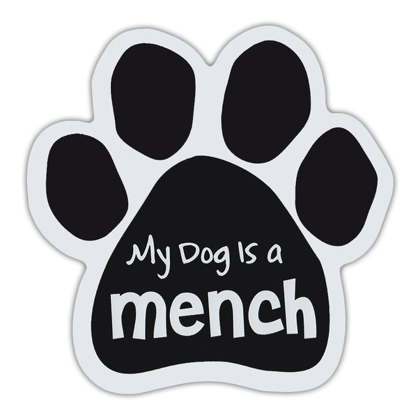 Dog Paw Magnet - My Dog Is A Mench