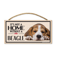 Wood Sign - It's Not A Home Without A Beagle