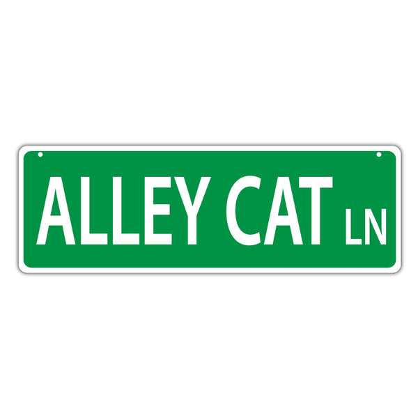 Street Sign - Alley Cat Lane