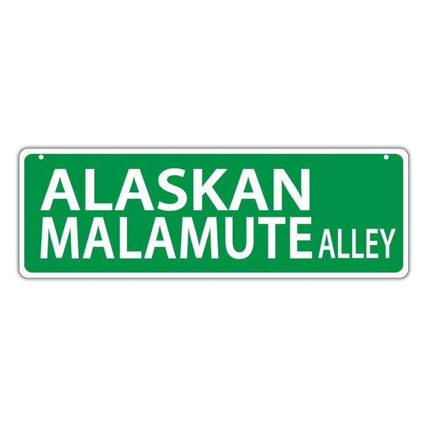 Street Sign - Alaskan Malamute Alley