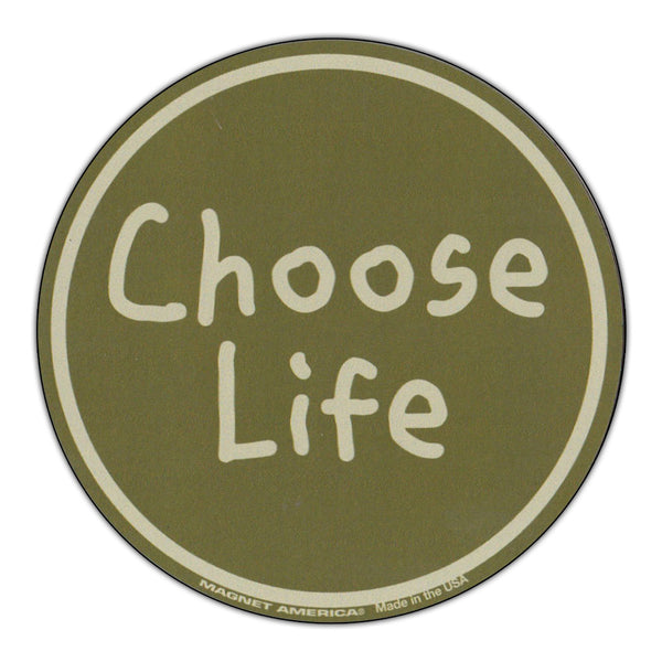 "Magnet - Choose Life (4"" Round)"