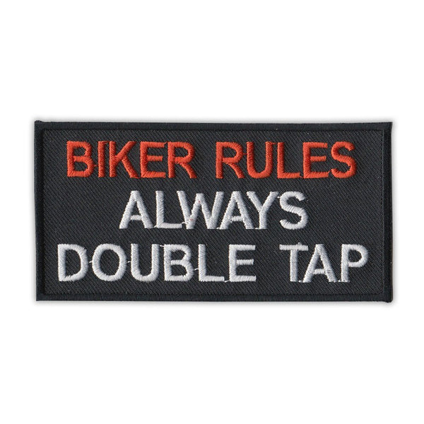 Patch - Biker Rules Always Double Tap