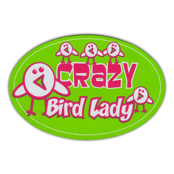 Oval Magnet - Crazy Bird Lady