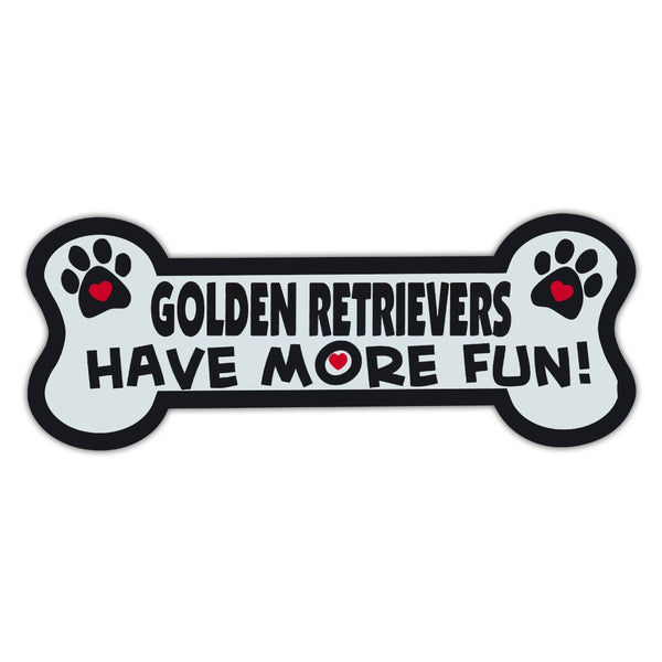 Dog Bone Magnet - Golden Retrievers Have More Fun!