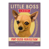 Little Boss Lager, Chihuahua