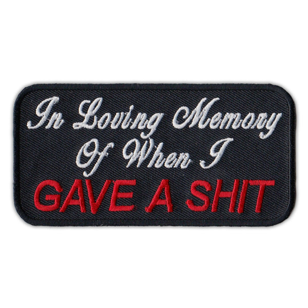 Patch - In Loving Memory Of When I Gave a Shit