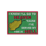 Go To Heaven, Served My Time In Hell, Afghanistan