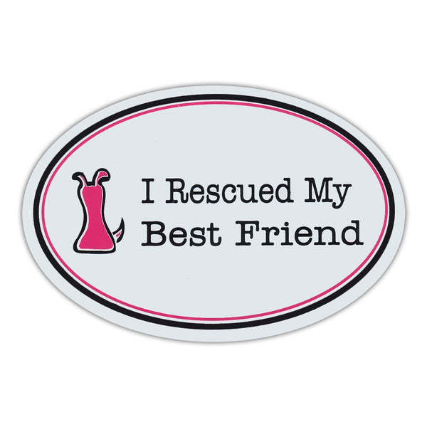Oval Magnet - I Rescued My Best Friend