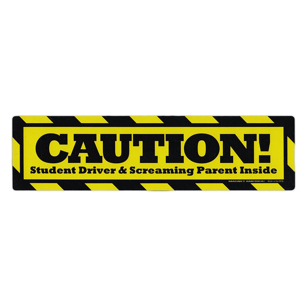 "Magnet - Caution: Student Driver, Screaming Parent (10.75"" x 2.75"")"