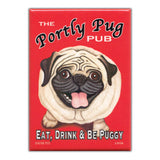 Refrigerator Magnet - Portly Pug Pub, Eat Drink & Be Puggy