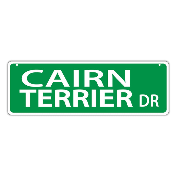 Street Sign - Cairn Terrier Drive