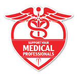 "Magnet - Support Your Medical Professionals (5.25"" x 5"")"