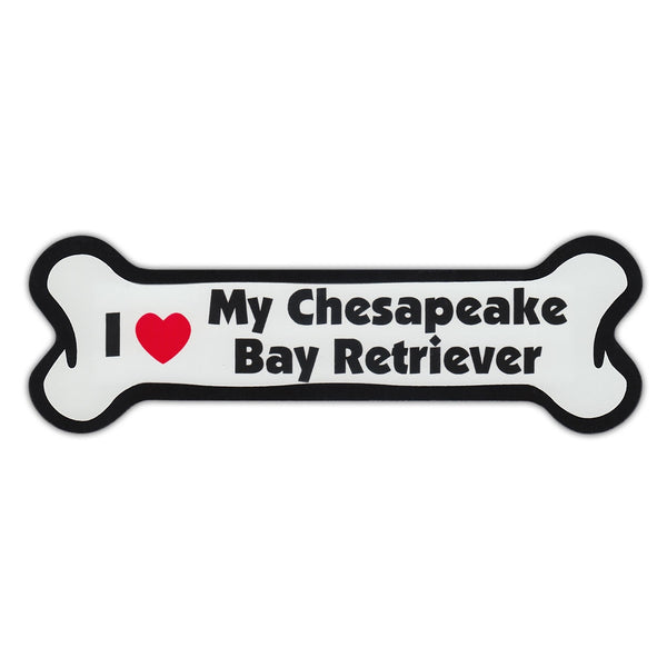 Dog Bone Magnet - I Love My Chesapeake Bay Retriever