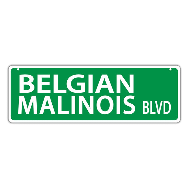 Street Sign - Belgian Malinois Blvd
