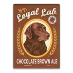 Refrigerator Magnet - Loyal Lab Chocolate Brown Ale