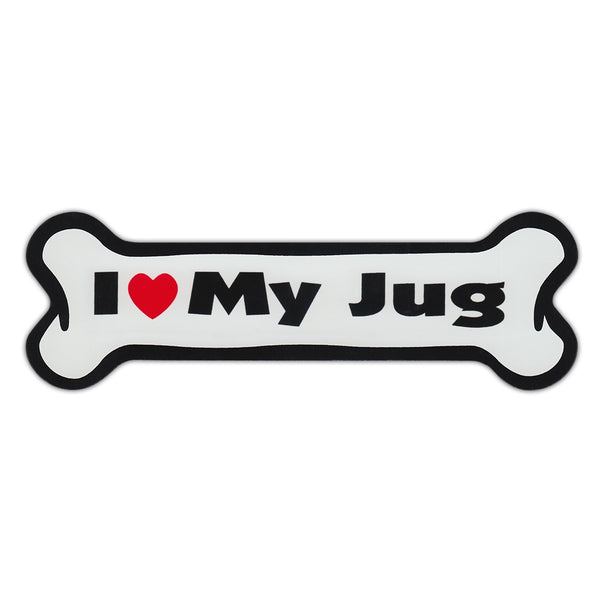 Dog Bone Magnet - I Love My Jug