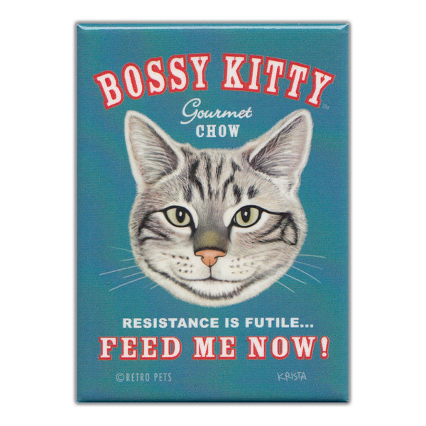 Refrigerator Magnet - Bossy Kitty Gourmet Chow