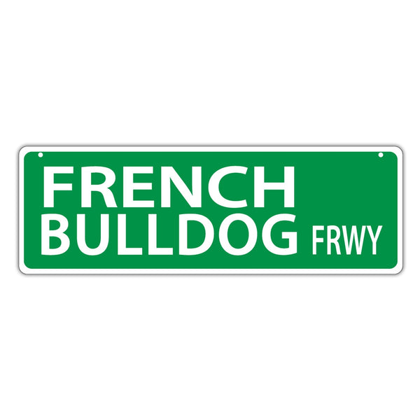 Street Sign - French Bulldog Freeway