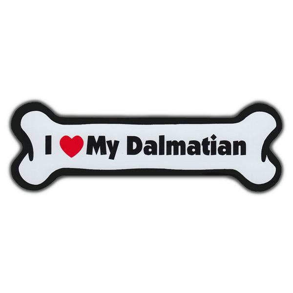 Dog Bone Magnet - I Love My Dalmatian