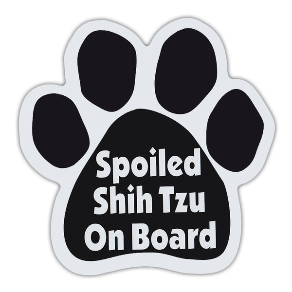 Dog Paw Magnet - Spoiled Shih Tzu On Board