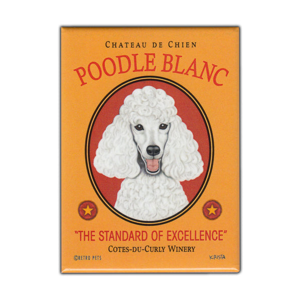 Refrigerator Magnet - Poodle Blanc Winery