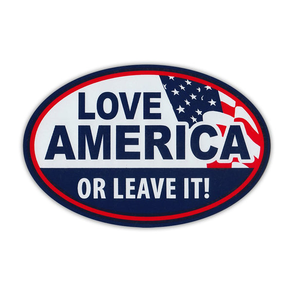Oval Magnet - Love America or Leave It!