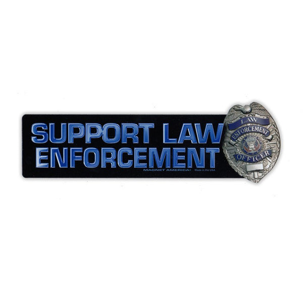 "Magnet - Support Law Enforcement w/Badge (7.5"" x 2.25"")"