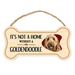 "Bone Shape Wood Sign - It's Not A Home Without A Goldendoodle (10"" x 5"")"