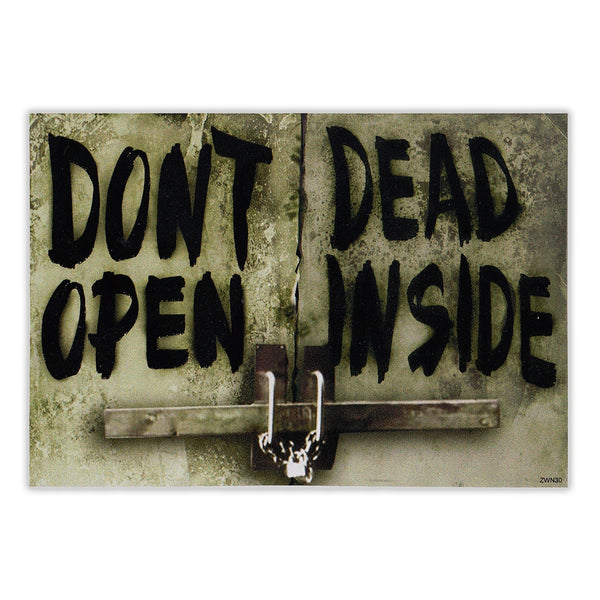 Bumper Sticker - Don't Open Dead Inside