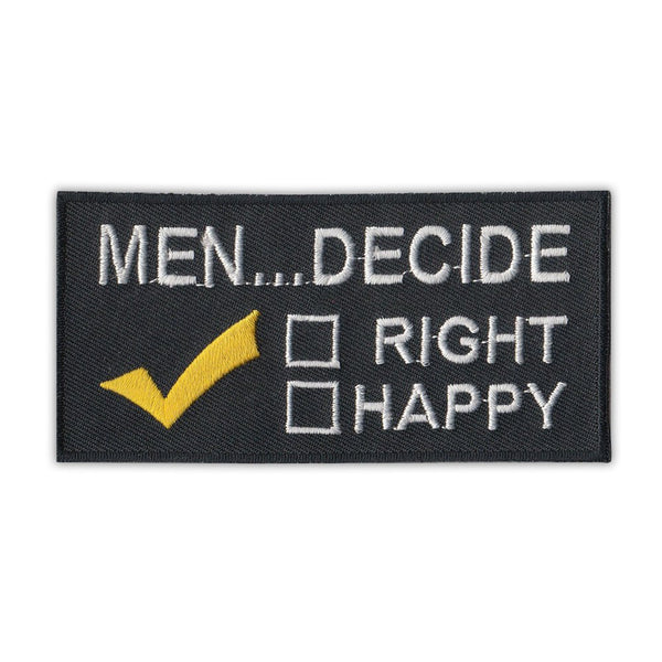 Patch - Men Decide...Right or Happy
