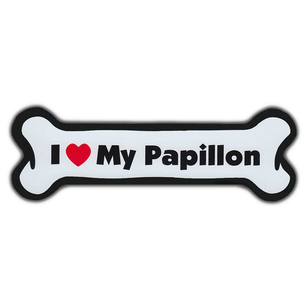 Dog Bone Magnet - I Love My Papillon
