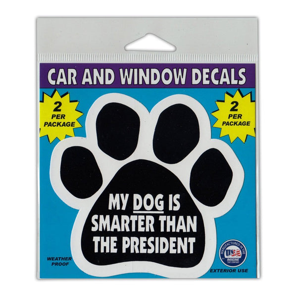 "Window Decals (2-Pack) - My Dog is Smarter Than The President (4.25"" x 4"")"
