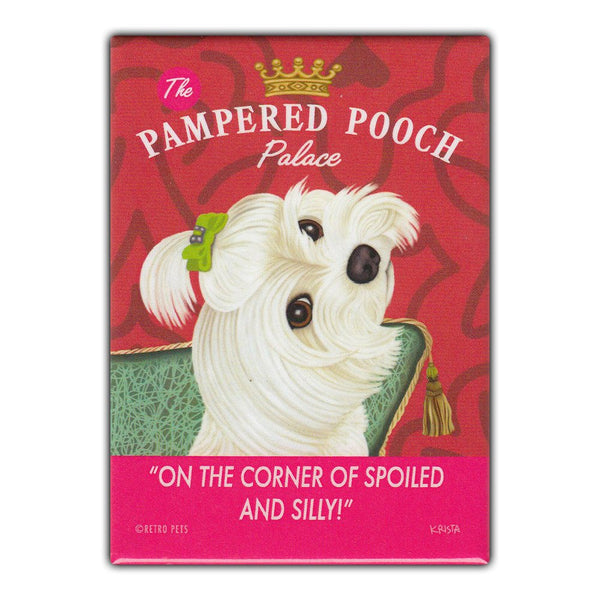 Refrigerator Magnet - Pampered Pooch Palace, Maltese