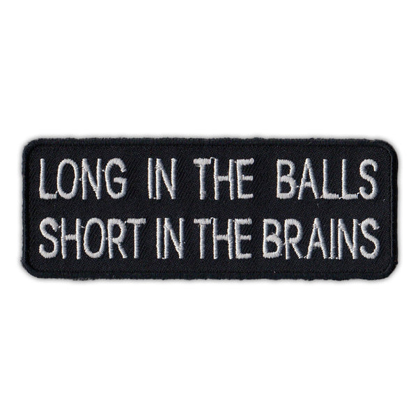 Patch - Long In The Balls, Short In The Brains