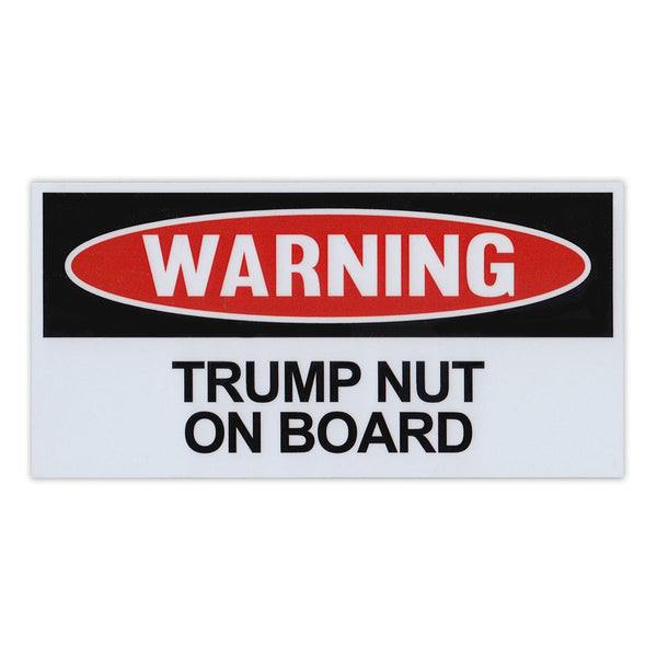"Funny Warning Magnet - Trump Nut On Board (6"" x 3"")"