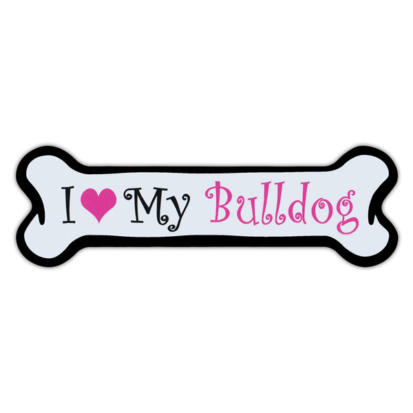 Pink Dog Bone Magnet - I Love My Bulldog