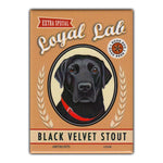 Refrigerator Magnet - Loyal Lab Black Velvet Stout