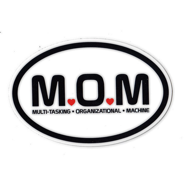 "Magnet - Mom, Multi-Tasking Organizational Machine (6"" x 4"")"