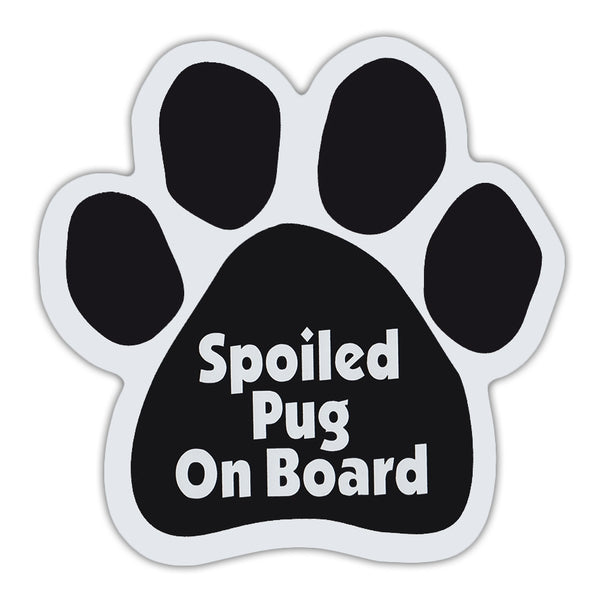 Dog Paw Magnet - Spoiled Pug On Board