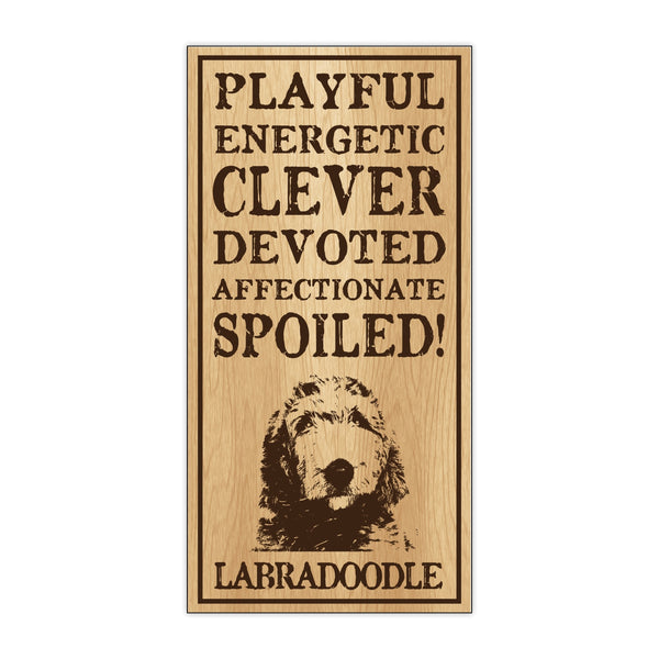 Wood Sign - Spoiled Labradoodle