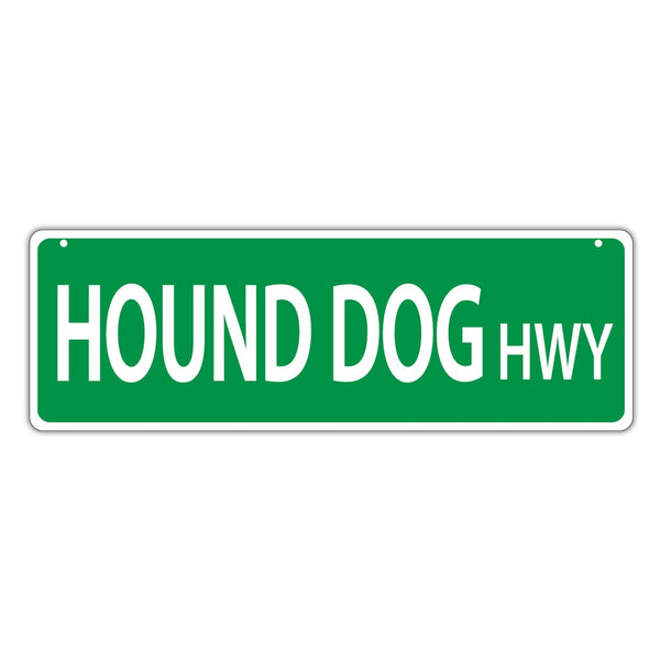 Novelty Street Sign - Hound Dog Highway