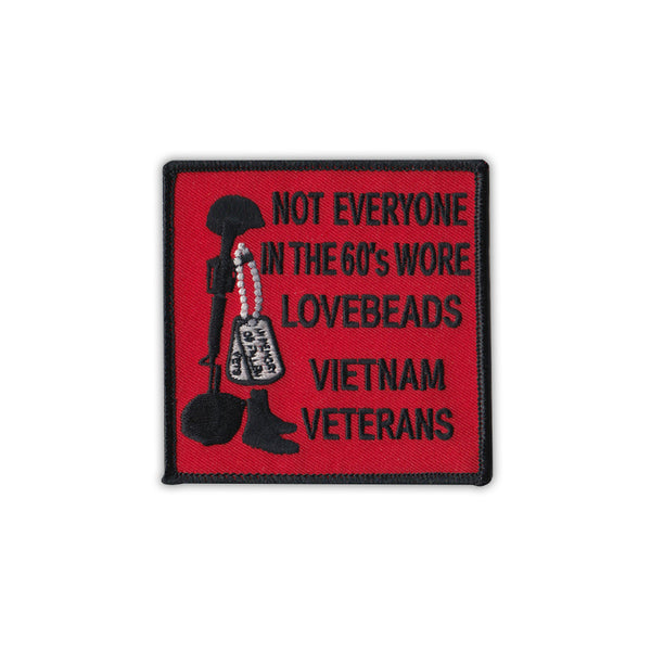 Patch - Not Everyone In The 60's Wore Love Beads, Vietnam Veteran