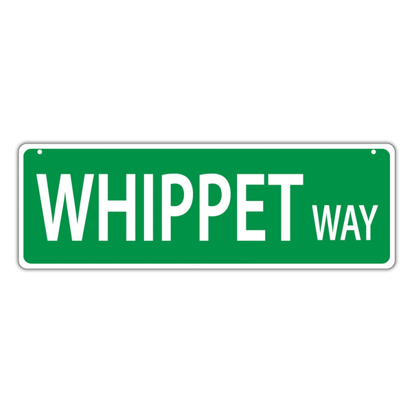 Novelty Street Sign - Whippet Way