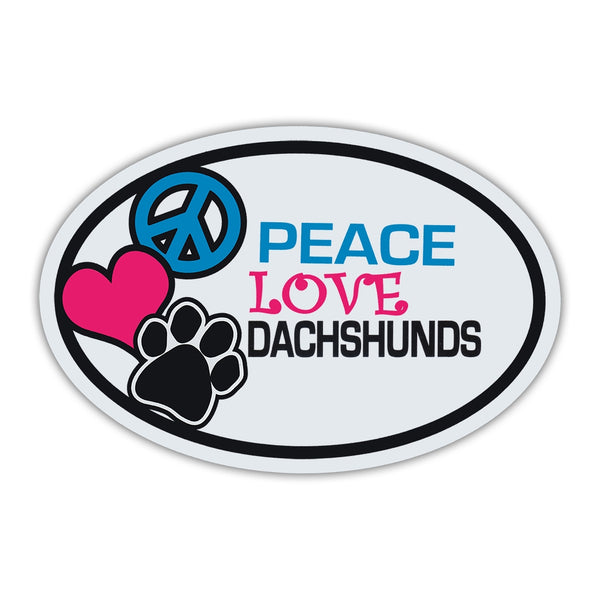 Oval Magnet - Peace, Love, Dachshunds